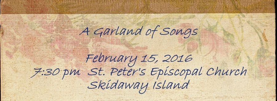 A Garland of Songs 2.15.16